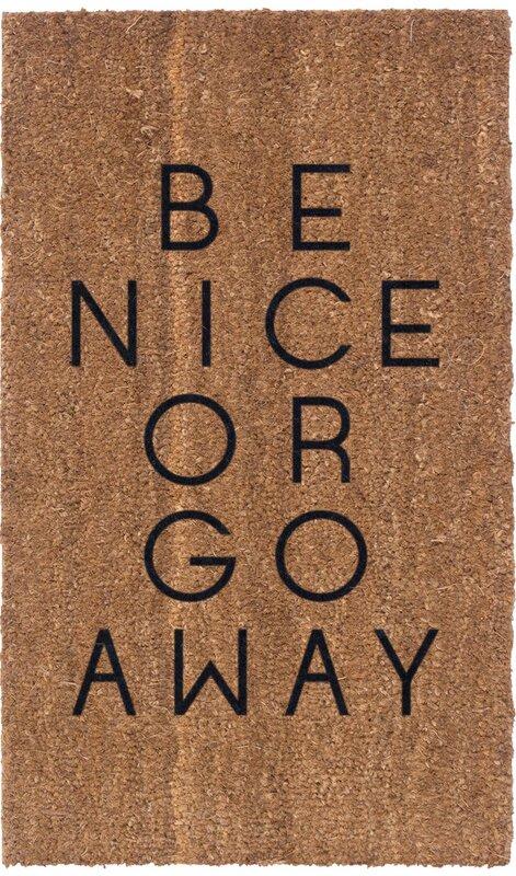 Be Nice Or Go Away Doormat