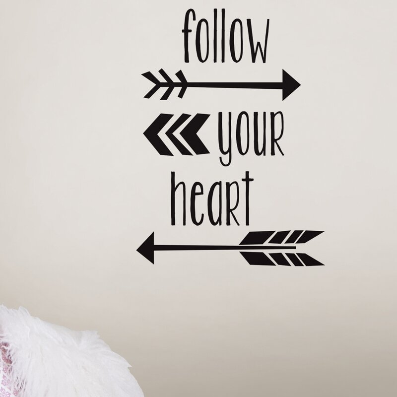 Wallpops 6 Piece Follow Your Heart Quote Wall Decal Set Wayfair