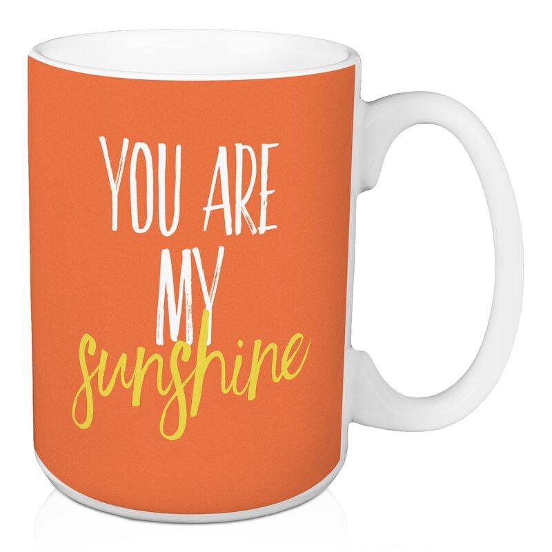 Berman You Are My Sunshine Coffee Mug