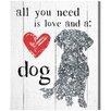 """Oliver Gal Leinwandbild """"Love and a Dog"""" von Blakely Home, Grafikdruck"""
