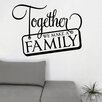 Decal the Walls Together We Make a Family Wall Decal