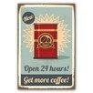 Cuadros Lifestyle Open 24 Hours! Plaque