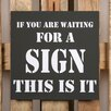 Factory4Home BD-If You Are Waiting Typography Plaque Set in Black (Set of 2)