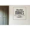 Cut It Out Wall Stickers Chocolate Makes You Happy Wall Sticker