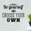Cut It Out Wall Stickers Be Yourself And Choose Your Own Wall Sticker