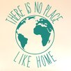 Cut It Out Wall Stickers There Is No Place Like Home Earth Wall Sticker