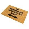Artsy Doormats Neighbours Have Better Stuff Doormat