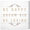 Latitude Run Be Happy Be Loving Textual Art on Wrapped Canvas
