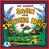 Educational Activities Sally The Swinging Snake CD
