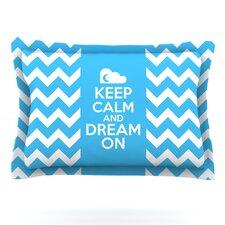 Keep Calm by Nick Atkinson Featherweight Pillow Sham