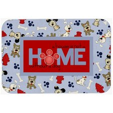 A House Is Not A Home Without A Dog Kitchen/Bath Mat