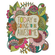 Today is Going to Be Awesome by Valentina Harper Wall Decal