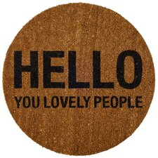 """Hello You Lovely People"" Doormat"