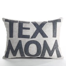 """Text Mom"" Boudoir Pillow"