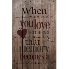 'When Someone You Love' by Tonya Gunn Textual Art on Plaque