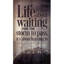 'Life is Not About Waiting' by Tonya Gunn Textual Art on Plaque
