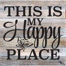 'This is My Happy Place' Textual Art on Wood in White