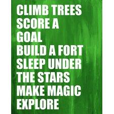 Dream a Little Dream 'Climb Trees' by Liz Clay Framed Textual Art