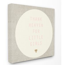 Thank Heaven for Little Girls Cream and Pink Stretched Canvas Art