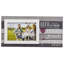 messages moments good wine good friends planked picture frame