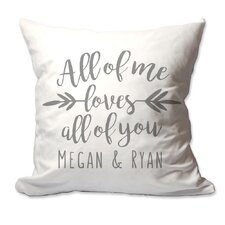 Personalized All of Me Loves All of You Throw Pillow