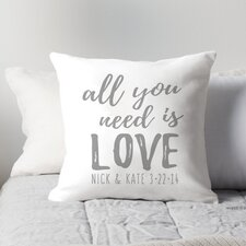 Personalized All You Need is Love Throw Pillow