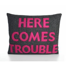 House Rules Here Comes Trouble Throw Pillow