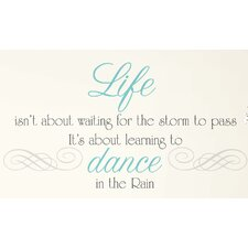 Peel and Stick 10 Piece Dance The Rain Quote Wall Decal