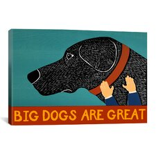 Stephen Huneck Big Dogs Are Great Black Painting Print on Wrapped Canvas