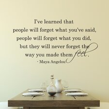 People Will Never Forget The Way You Made Them Feel Wall Decal