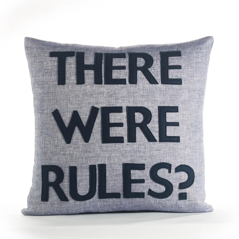House Rules There Were Rules Throw Pillow & Reviews ...
